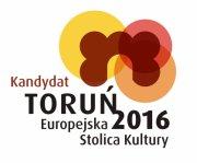 Toruń Europejska Stolica Kultury 2016